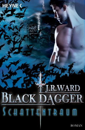 Rezension: BLACK DAGGER 20 – Schattentraum, J.R.Ward