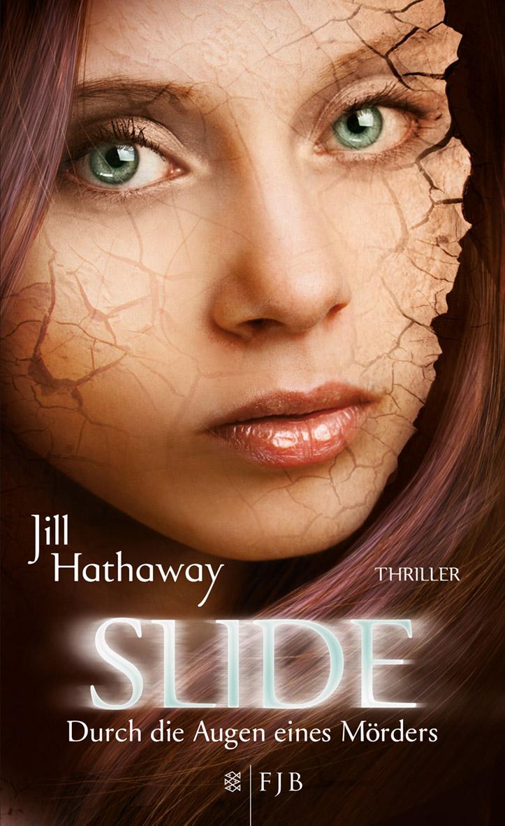 Rezension zu Slide – Durch die Augen eines Mörders-, Jill Hathaway