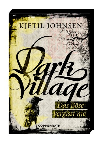 "Rezension ""Dark Village 01 – Das Böse vergisst nie"" von Kjetil Johnson"