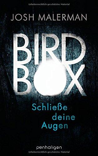 [Rezension] Bird Box – Schließe deine Augen – von Josh Malerman