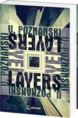 [Buch-Tipp] Layers von Ursula Poznanski