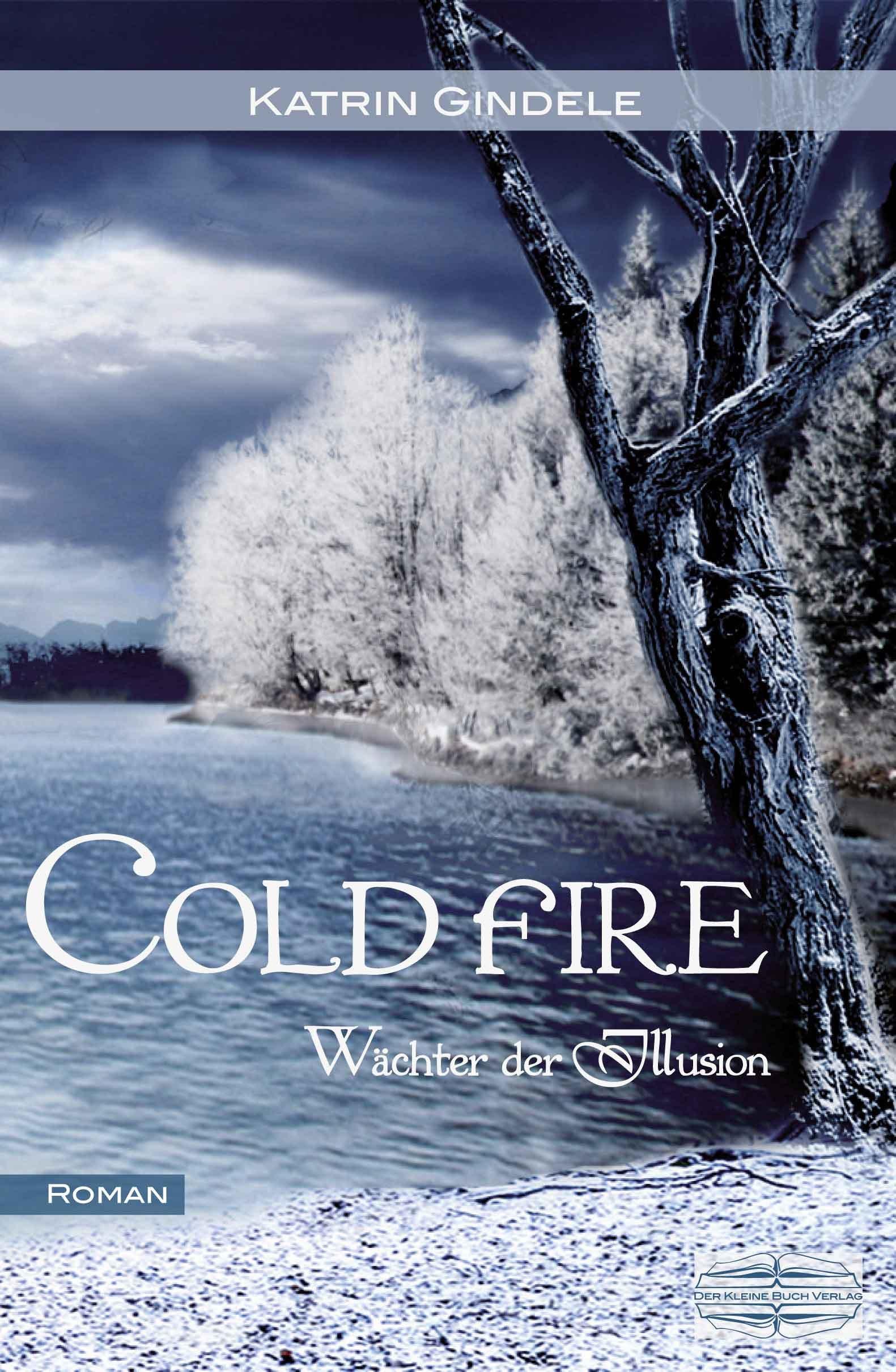 [Rezension] Cold Fire – Wächter der Illusion –  von Katrin Gindele