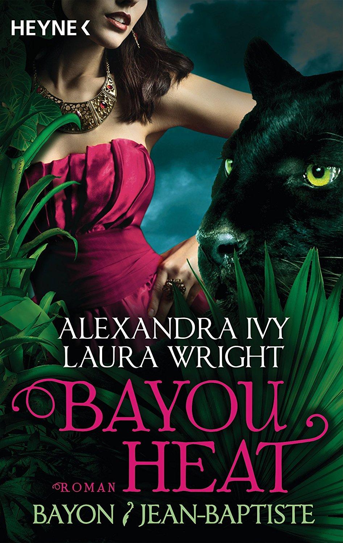 [Rezension] Bayou Heat 2 – Bayon & Jean-Baptiste von Alexandra Ivy und Laura Wright