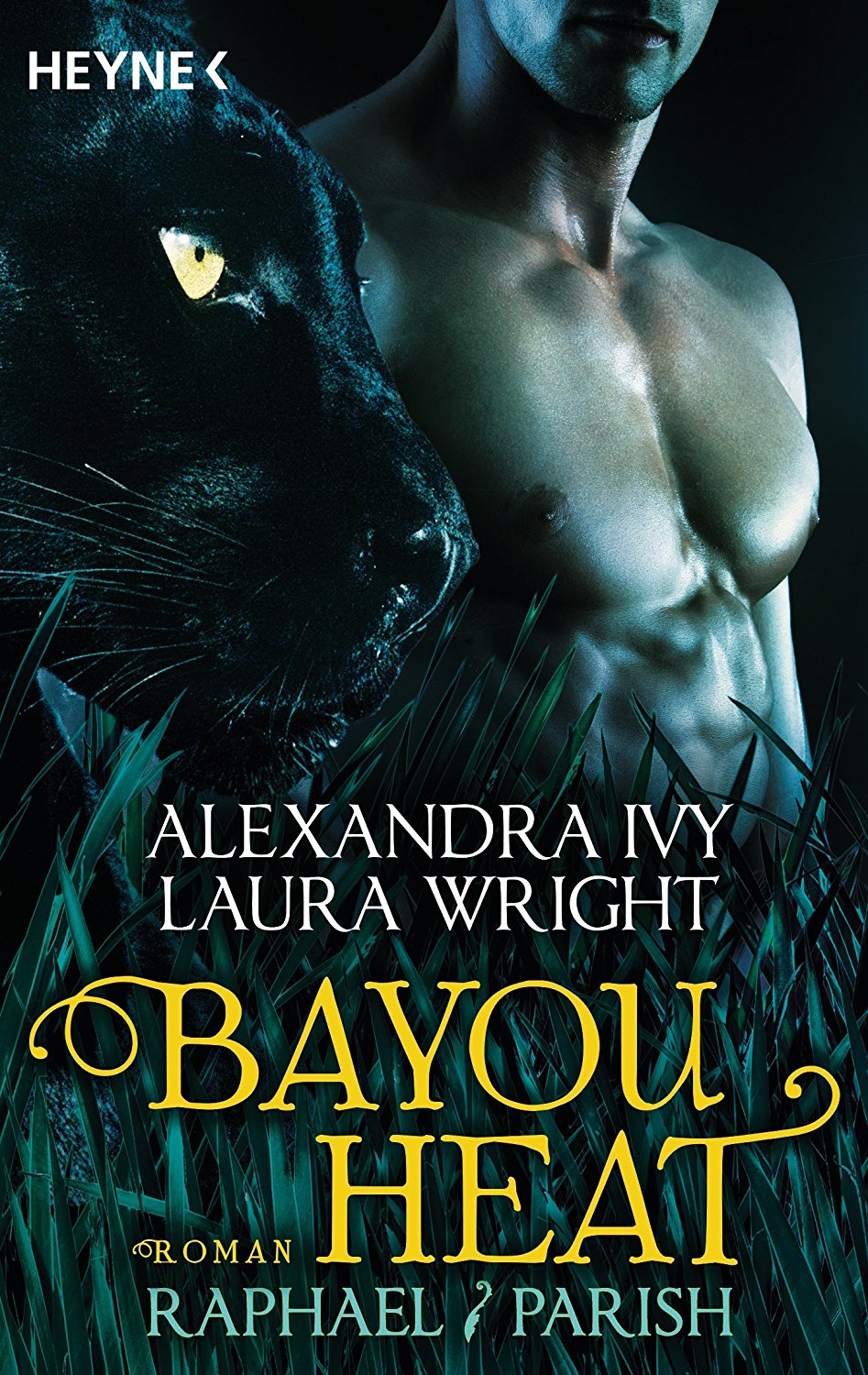 "[Rezension] ""Bayou Heat"" 1 – Raphael / Parish von Alexandra Ivy und Laura Wright"