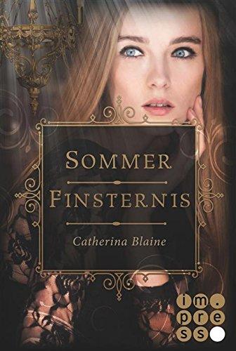 [Rezension] Sommerfinsternis von Catherina Blaine
