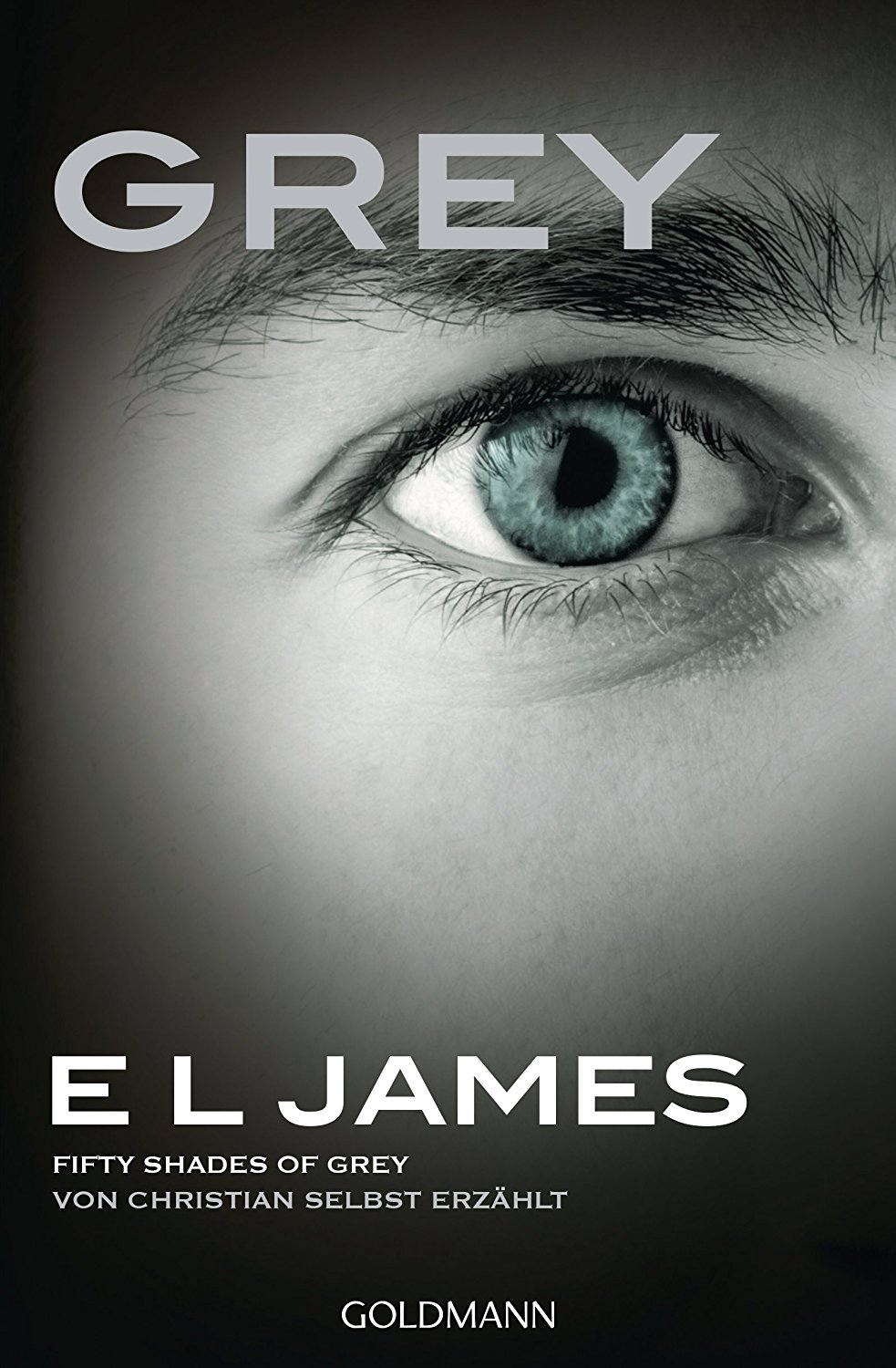 [Rezension] Grey – GREY – Fifty Shades of Grey von Christian selbst erzählt – E.L. James