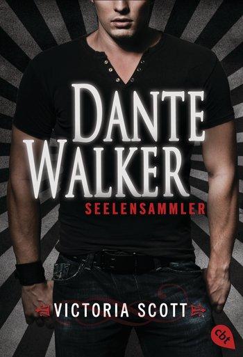 [Rezension] Dante Walker – Seelensammler – von Victoria Scott