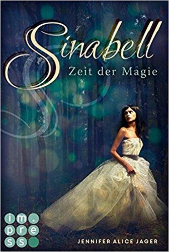[Rezension] Sinabell. Zeit der Magie von Jennifer Alice Jager