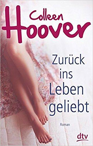 """[Buch – Vorstellung] Waiting for… """"Zurück ins Leben geliebt"""" von Colleen Hoover"""