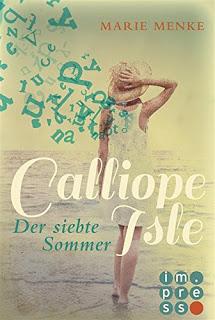 """[Rezension] """"Calliope Isle – Der siebte Sommer"""" von Marie Menke"""