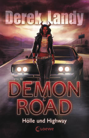 "[Rezension] ""Demon Road – Hölle und Highway (Band 1) "" von Derek Landy"