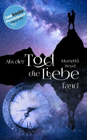 """[Rezension] """"Als der Tod die Liebe fand"""" von Mariella Heyd"""