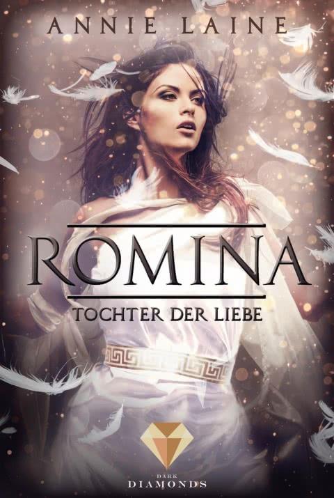 """[Rezension] """"Romina – Tochter der Liebe"""" von Annie Laine"""