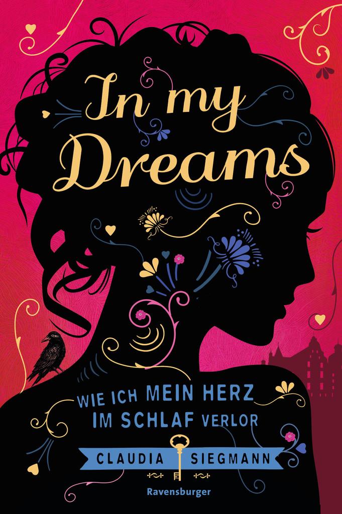 """[Rezension] """"In my Dreams – Als ich mein Herz im Schlaf verlor"""" von Claudia Siegmann"""