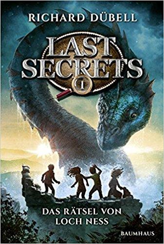 """[Rezension] """"Last Secrets – Das Abenteuer von Loch Ness"""" von Richard Dübell"""