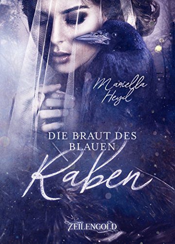 """[Rezension] """"Die Braut des blauen Raben"""" von Mariella Heyd"""