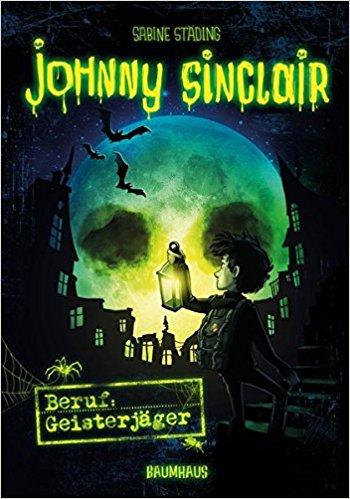"""[Rezension] """"Johnny Sinclair – Beruf: Geisterjäger"""" von Sabine Städing"""