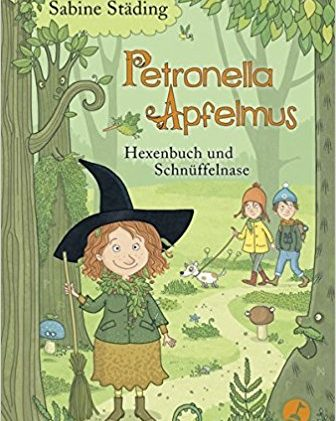 [Rezension] Petronella Apfelmus – Hexenbuch und Schnüfelnase (Band 5) von Sabine Städing