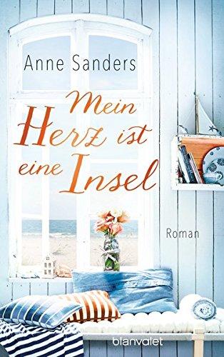 [Rezension] Mein Herz ist eine Insel von Anne Sanders