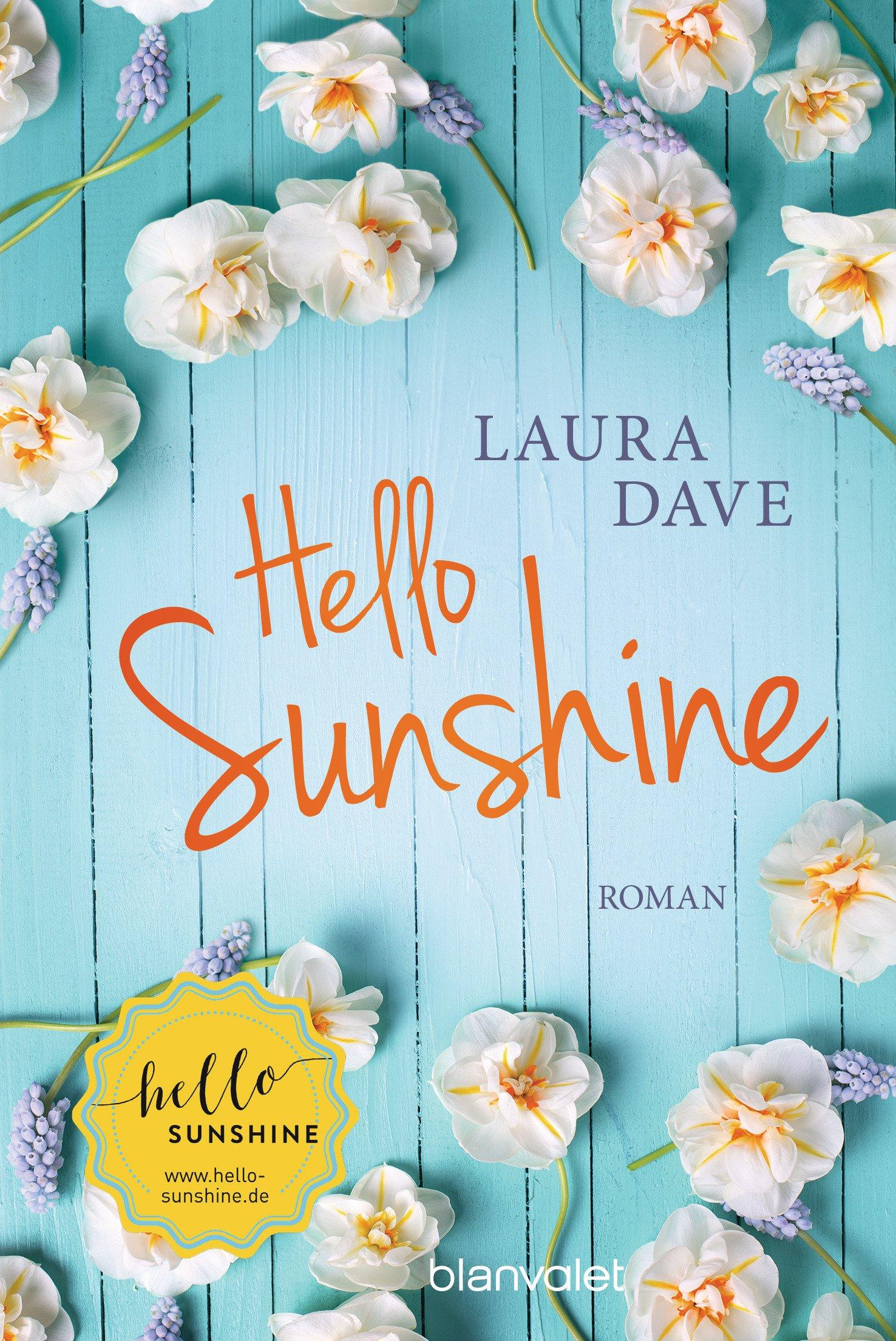 """[Rezension] """"Hello Sunshine"""" von Laura Dave"""