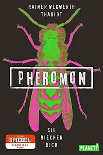 """[Rezension] """"Pheromon 1 – Sie riechen dich"""" von Rainer Wekwerth und Thariot"""