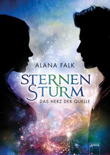 """[Rezension] """"Sternenstum 1 – Das Herz der Quelle"""" von Alana Falk"""