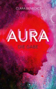 Aura - Die Gabe, Clara Benedict