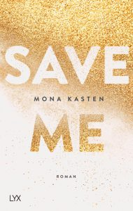 Save Me Mona Kasten